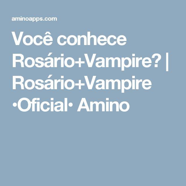 Você conhece Rosário+Vampire? | Rosário+Vampire •Oficial• Amino