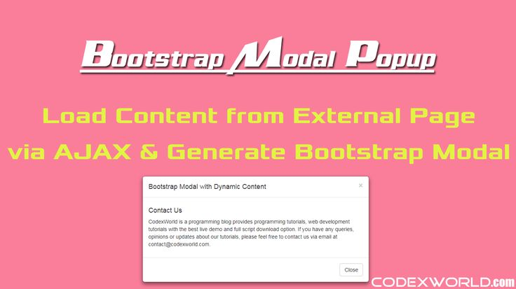 Bootstrap Modal Popup with dynamic content using PHP & MySQL - Example script to load content from external URL via jQuery Ajax and display in Bootstrap modal popup.
