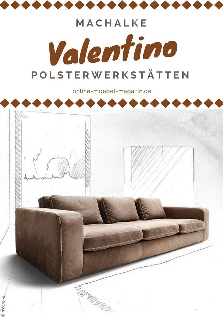 Machalke Polsterwerkstätten Ist Der Perfekte Hersteller, Für Jeden, Der  Hochwertige Ledersofas Liebt. #