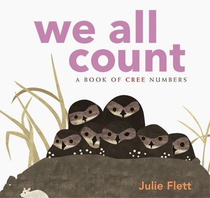 """We All Count: A Book of Cree Numbers --- Wonderful books for toddlers and preschoolers --- From the back cover: """"Whether in the country or the city, creature or insect, plant or animal, a part of a big family or a small family, we all live together and we all take care of one another. We all count."""""""