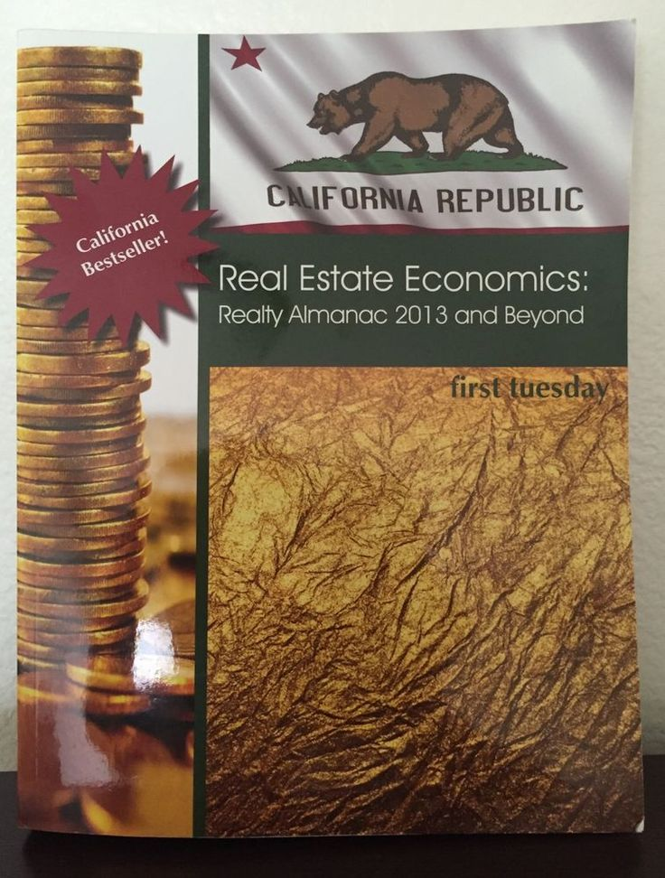 NEW REAL ESTATE ECONOMICS: REALTY ALMANAC 2013 & BEYOND FIRST TUESDAY #Textbook
