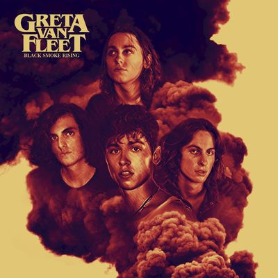 Black Smoke Rising - EP  Greta Van Fleet  Genre: Rock  Released: April 21, 2017