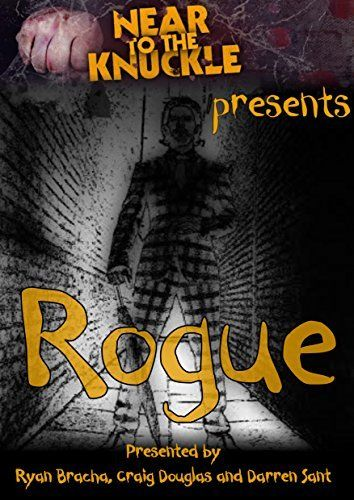 Near To The Knuckle presents Rogue: The second anthology by Darren Sant, http://www.amazon.co.uk/dp/B00VHHEI9Y/ref=cm_sw_r_pi_dp_Cqshvb1PHNKG0