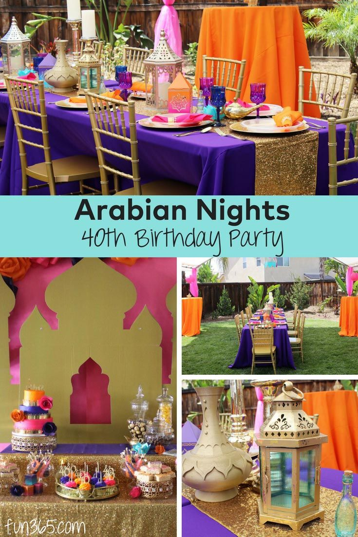 Celebrate Your 40th Birthday In Style With This Arabian Nights Party The Bright Colors And Delicious Arabian Nights Party Aladdin Birthday Party Arabian Party [ 1102 x 735 Pixel ]