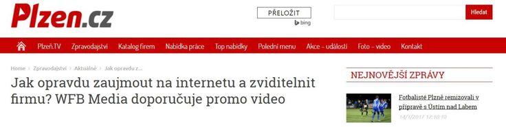 plzen.cz >>Jak opravdu zaujmout na internetu a zviditelnit firmu? WFB Media doporučuje promo video Video Produkce Plzeň VideoProdukce Plzeň: WFB Media & Alfa – Omega servis . Ve video s…