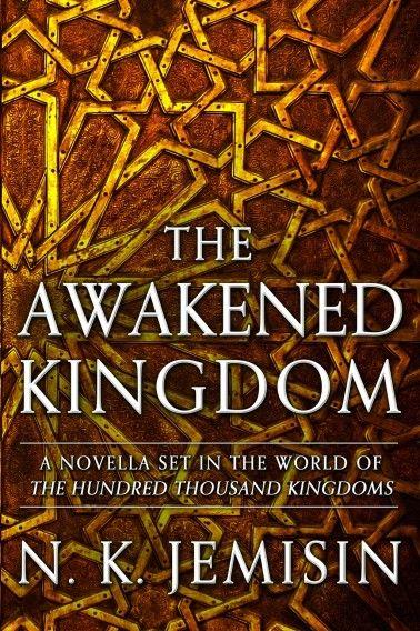 Cover Art & Details for The Awakened Kingdom by N.K. Jemisin