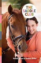 Saddle Club Bindup 6: Horse Wise/Rodeo Rider, Bonnie Bryant