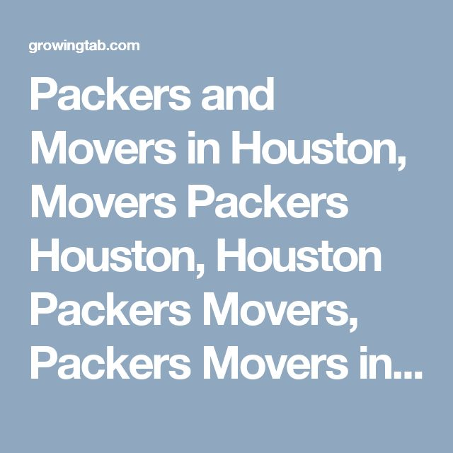 Packers and Movers in Houston, Movers Packers Houston, Houston Packers Movers, Packers Movers in Houston, Packers Movers Houston, Movers Packers in Houston, Movers and Packers Houston, Post free ads for Packers and Movers in Houston, Find Packers and Movers in Houston http://growingtab.com/ad/services-movers-packers/209/united-states/3223/texas/43880/houston