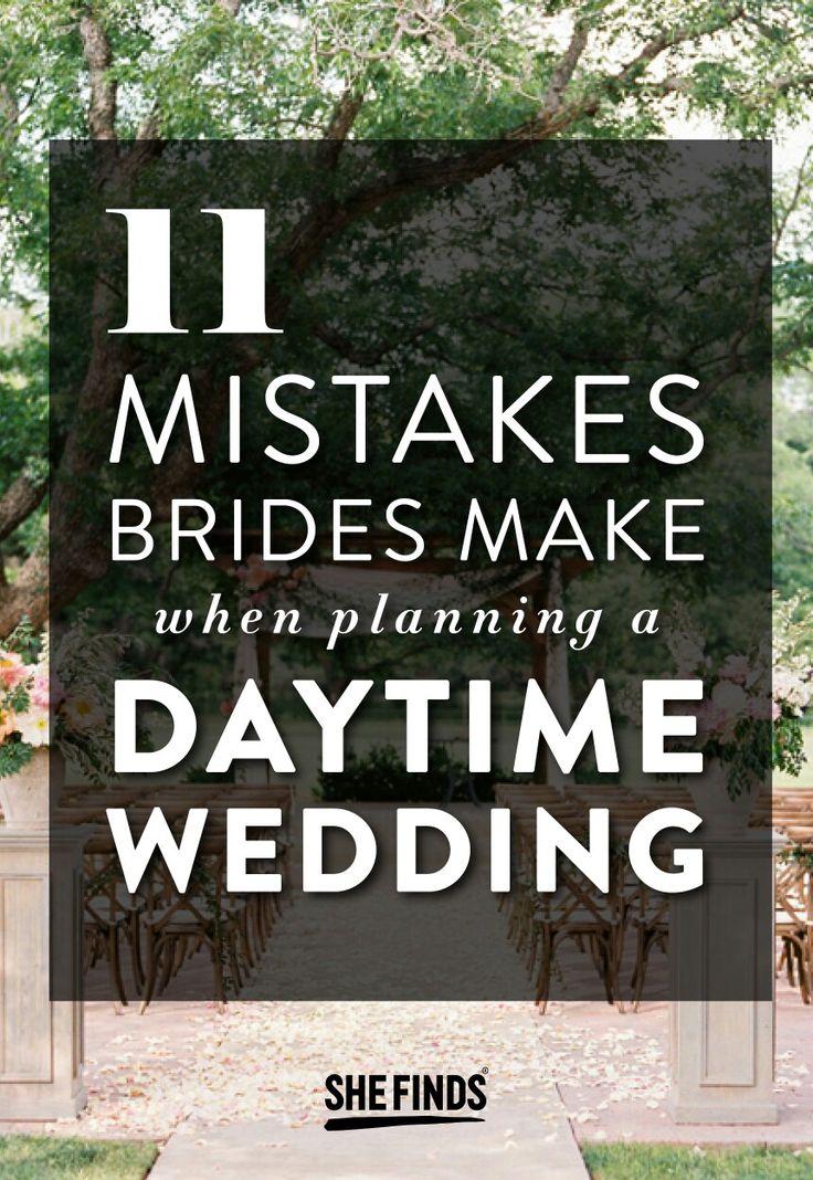 11 Mistakes Brides Make When Planning A Daytime Wedding