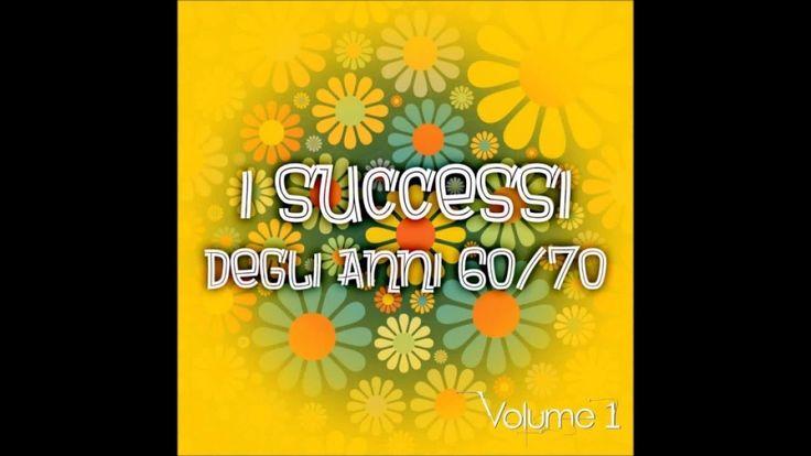 I successi degli anni 60/70 vol. 1