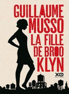"""l'instant des lecteurs: """"La fille de Brooklyn"""" - Guillaume MUSSO"""
