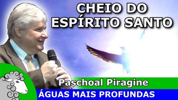 CHEIO DO ESPÍRITO SANTO DE DEUS - Pregação forte da Palavra de Deus (Pas...