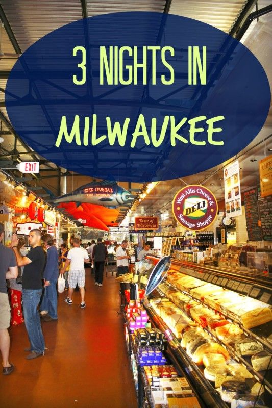 3 Nights in Milwaukee #ShorewestRealtors #AllAboutWisconsin