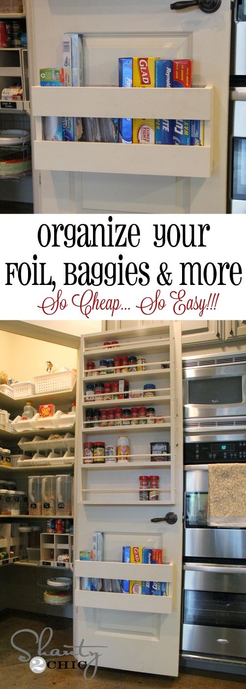 DIY:   Pantry Organizer Tutorial - used here to organize foil, baggies, etc.  Excellent DIY - this is a fast  easy beginner's project.