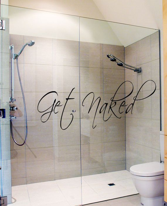 Bathroom Decor Get Naked Vinyl Decal Funny Wall Quote Art