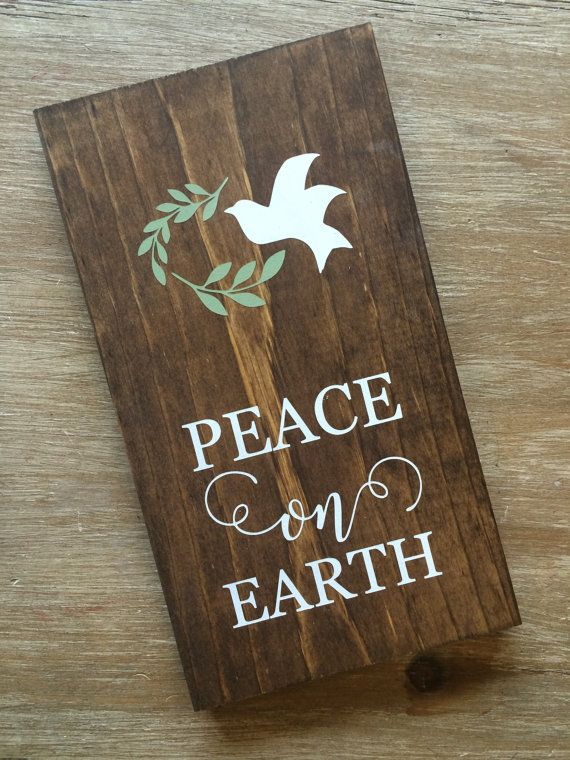 Peace on Earth painted wood sign 5.5 x 10 by JamesandAlice on Etsy