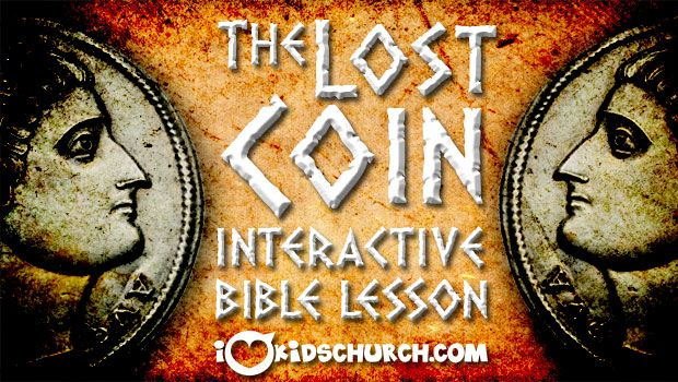 The Lost Coin: An Interactive Bible Lesson | I Love Kids Church