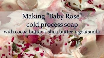 "Maylilly Soaps & Bath Treats - Google+ Here I am making ""Baby Rose"" cold process soap over on my Youtube Channel. Don't forget to pop on over and subscribe for future videos."