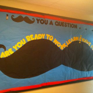 Mustache back to school bulletin board