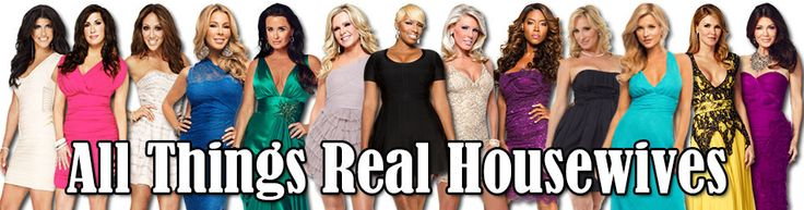 All Things Real Housewives