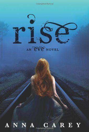 Rise - Anna Carey - 9780062048585 - Rotorua Books