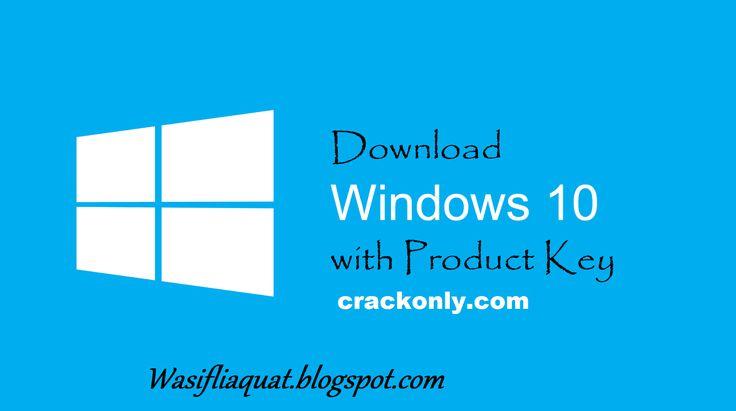 Windows 10 Pro Activation Key 64 Bit Crack Latest Version 2016