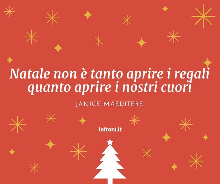 Natale non è tanto aprire i regali quanto aprire i nostri cuori.Janice Maeditere  http://www.lefrasi.it/frase/natale-non-tanto-aprire-regali-quanto-aprire-nostri/  #frasi #frasibelle #citazioni #quotes #christmas #natale #igersitalia #picoftheday #follow #followme #photooftheday #bestoftheday #instagood #like #instadaily