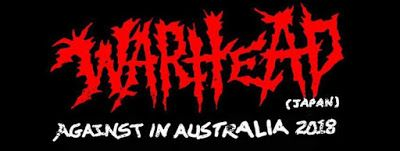 "Long Live The Loud 666: WARHEAD ""AGAINST IN AUSTRALIA 2018"""