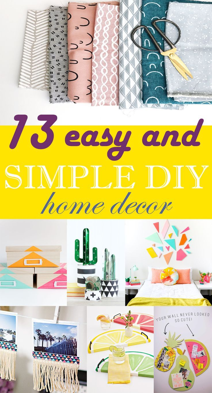 13 Easy and Simple Do It Yourself Home Decor | Simple diy, Kids ...