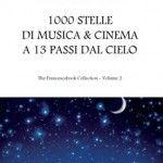 Special: 1000 STELLE DI MUSICA E CINEMA A 13 PASSI DAL CIELO