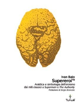 SupereroiTM, Ivan Baio, Tunué