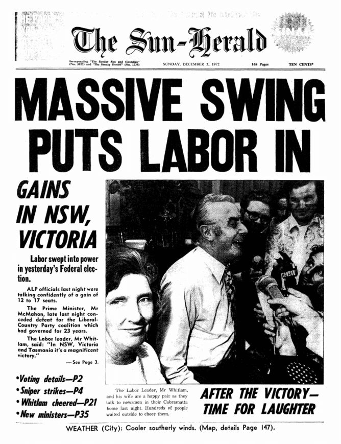 Gough Whitlam led the Australian Labor Party to victory at two elections: 1972 and again in the election of 1974.
