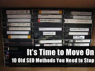 Are you still using these out-dated SEO methods? Is your SEO firm? Things you need to know...