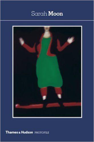 Amazon.com: Sarah Moon (Photofile) (9780500411063): Sarah Moon: Books
