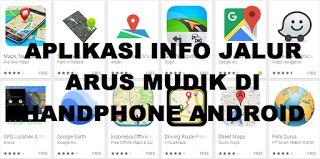 #13 Aplikasi Info Jalur Arus Mudik Lebaran Terbaik Di Hp Androidcara ngeblog di http://www.nbcdns.com