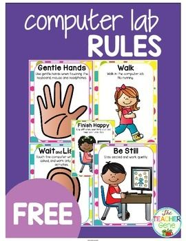 Computer Lab Rules {Freebie}5 colorful posters to hang in your computer lab to remind your students to:Use Gentle HandsWait and ListenBe StillWalkFinish HappyBefore introducing the rules, I like to talk about how wonderful it is to use computers and how we need to take good care of them.