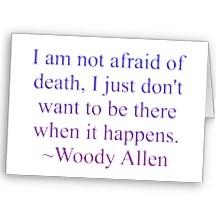Citation de la mort de Woody Allen Carte De Vœux