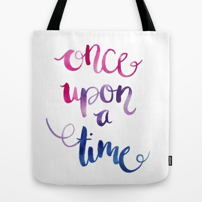Quotes in color 'Once Upon a Time' Tote Bag by The Willow Wood Studio | Society6