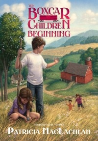 Guess what? After Seven Decades, the 'Boxcar Children' Get a Prequel (and by Newbery Medalist Patricia MacLachlan!)