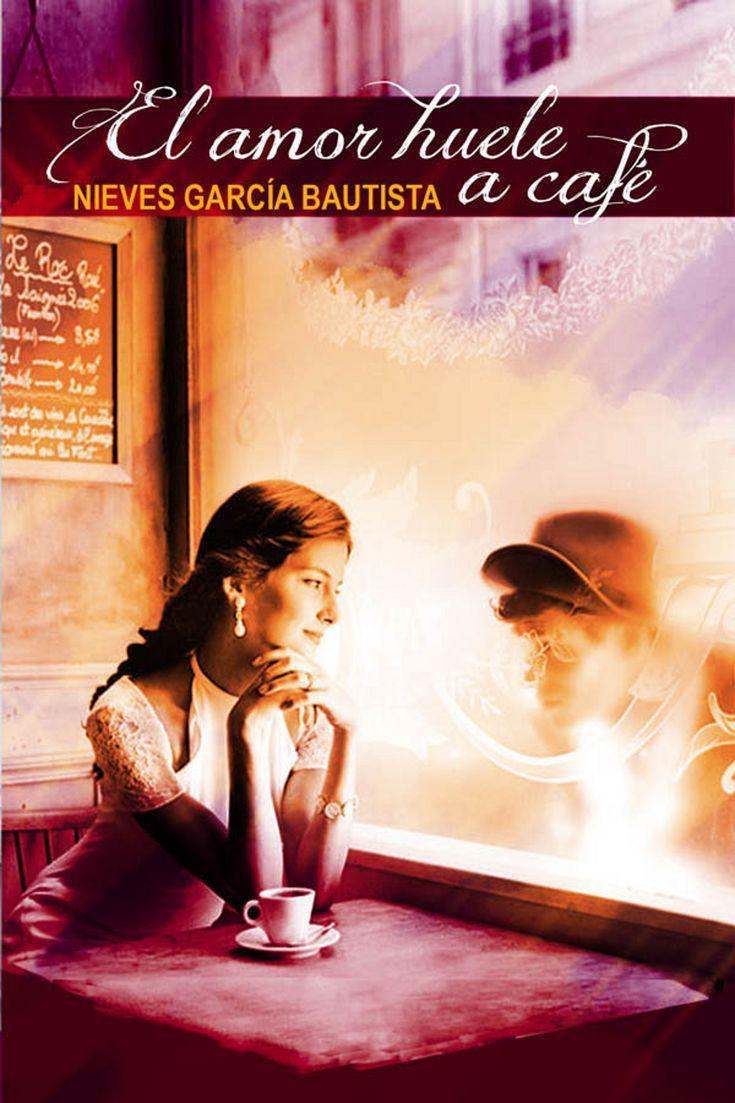 5 novelas romanticas y eroticas para descargar gratis en formato ebook: El amor huele a café, de Nieves García Bautista