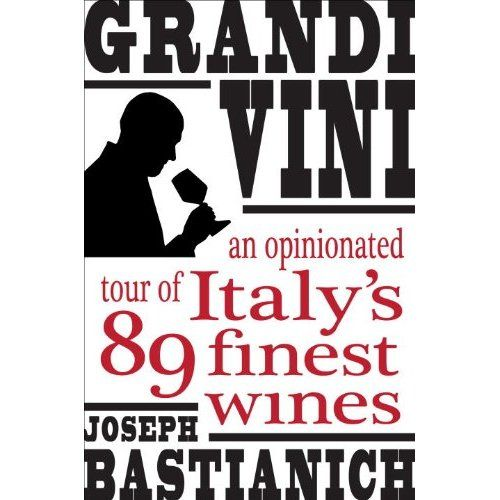Grandi Vini: An Opinionated Tour of Italy's 89 Finest Wines -- Check out this great product.