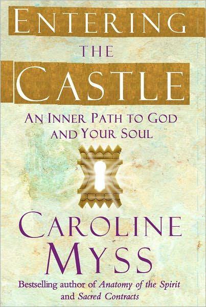 Caroline myss entering the castle