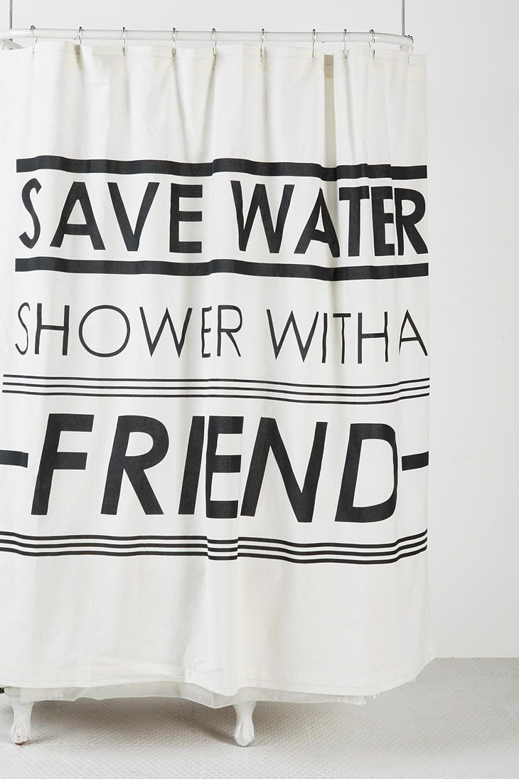 Save water shower curtain hardy har har pinterest for Shower curtain savers