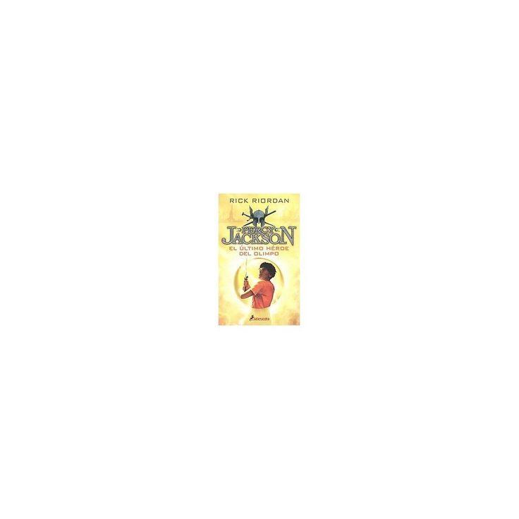 El último heroe del Olimpo / The Last Olymp ( Percy Jackson Y Los Dioses Del Olimpo/ Percy Jackson and