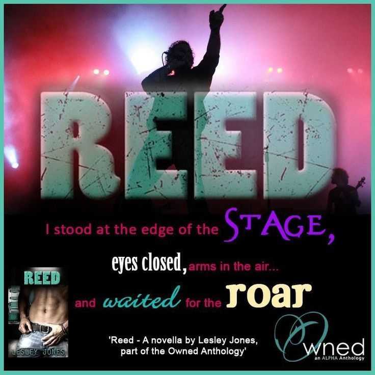 From Owned Anthology : Reed by Lesley Jones