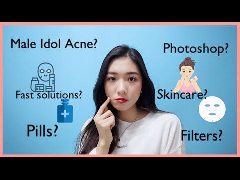 How Kpop Idols Deal With Acne Idol Insider Youtube Acne Acne Lotion Acne Hacks