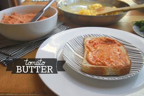 TOMATO BUTTER -- shutterbean.  i can't believe this is a thing!Savory Spreads, Special Savory, Butter Oh, Tomatoes Savory, Basil Butter, Tomatoes Butter, Sauces Spreads Condie, Savory Recipe, Butter Spreads Creamche
