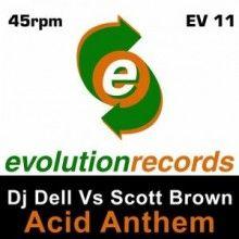 DJ Dell Vs. Scott Brown - Acid Anthem (2015) download: http://gabber.od.ua/node/16240/dj-dell-vs.-scott-brown-acid-anthem-2015