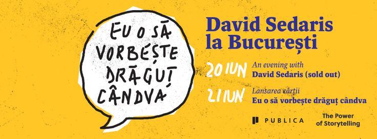 """David Sedaris revine la București cu ocazia lansării cărții """"Eu o să vorbește drăguț cândva"""" #metalkprettyoneday #romanianedition #davidsedaris"""