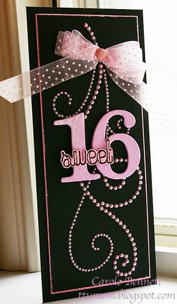 handmade birthday card ... tall and narrow format ... black with pink embellishments ... swirly lines of pearls ... organza ribbon ... felt die cut numbers 16 ... lovely card!!
